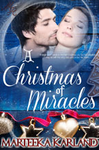 Christmas Miracles -- Marteeka Karland