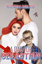 A Dad for Sebastian -- Marteeka Karland