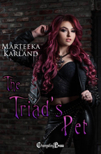 The Triad's Pet- Marteeka Karland