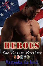 Heroes The Carver Brothers Marteeka Karland